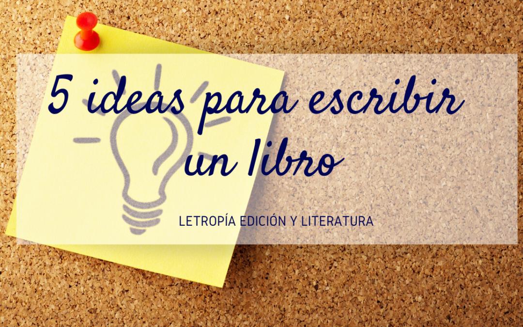 Ideas para escribir un libro