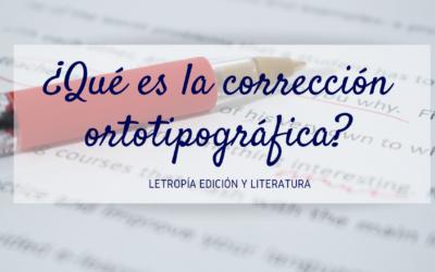 Qué es la corrección ortotipográfica